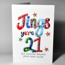 Scottish birthday card 21 - Jings ye're 21