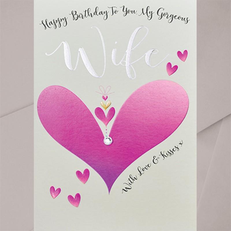 Birthday Card Wife Happy Birthday To You My Gorgeous Wife