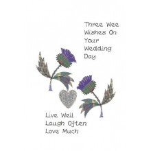 Scottish Wedding card - Three wee wishes on your wedding day (thistles)
